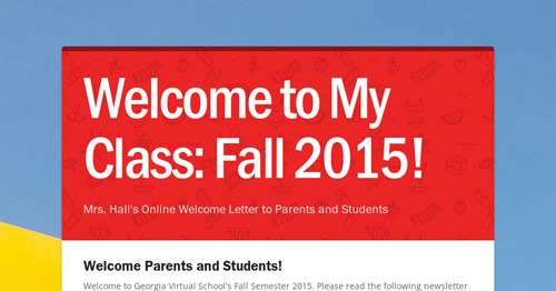 Welcome to My Class: Fall 2015!
