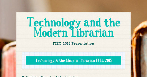 Technology and the Modern Librarian
