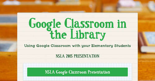 Google Classroom in the Library