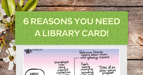6 Reasons YOU Need a Library Card!