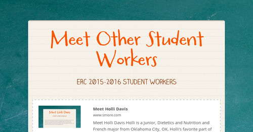 Meet Other Student Workers