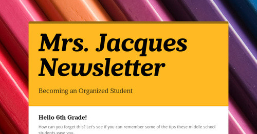 Mrs. Jacques Newsletter