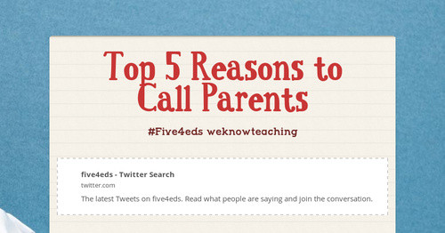 Top 5 Reasons to Call Parents