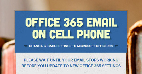 Office 365 Email on Cell Phone