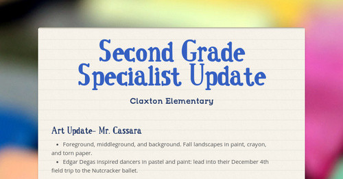 Second Grade Specialist Update