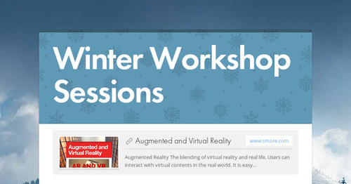Winter Workshop Sessions
