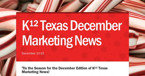 K¹²  Texas December Marketing News