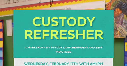 Custody Refresher