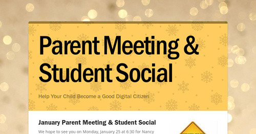 Parent Meeting & Student Social
