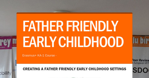 FATHER FRIENDLY EARLY CHILDHOOD