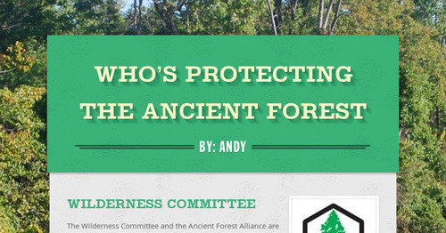 Who's protecting the ancient forest