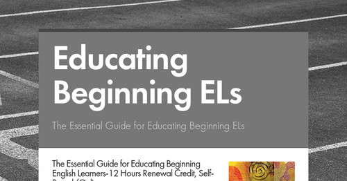Educating Beginning ELs