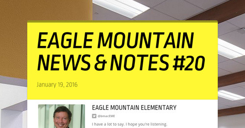 EAGLE MOUNTAIN NEWS & NOTES #20