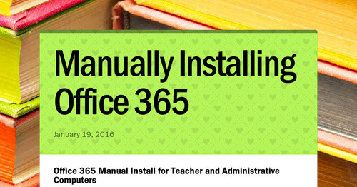 Manually Installing Office 365