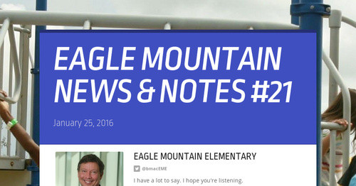 EAGLE MOUNTAIN NEWS & NOTES #21
