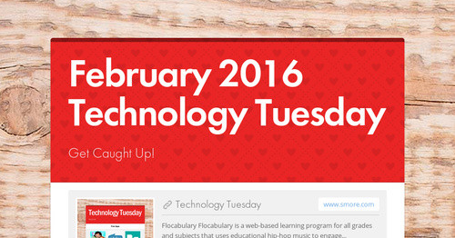 February 2016 Technology Tuesday