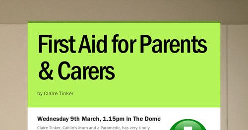First Aid for Parents & Carers