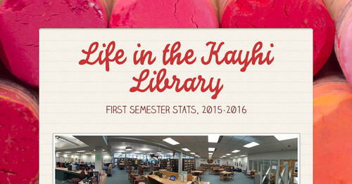 Life in the Kayhi Library