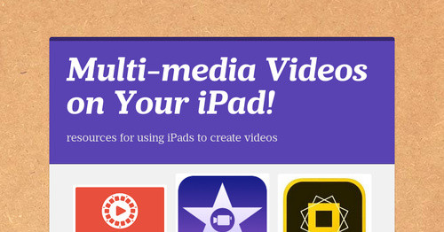Multi-media Videos on Your iPad!