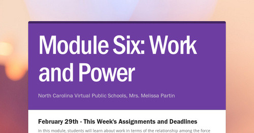 Module Six:          Work and Power