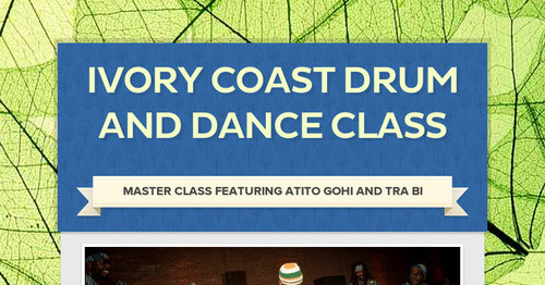 Ivory Coast Drum and Dance Class