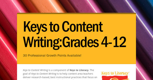 Keys to Content Writing:Grades 4-12