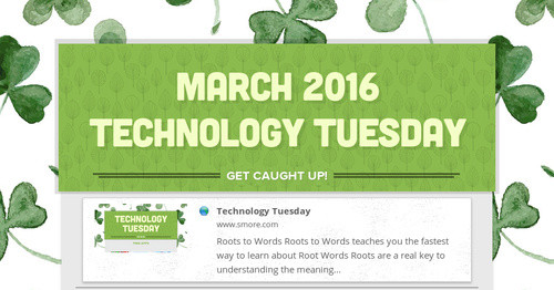 March 2016 Technology Tuesday