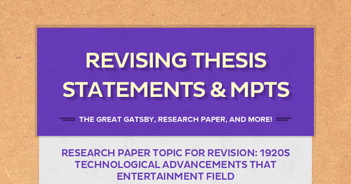 Revising Thesis Statements & MPTS