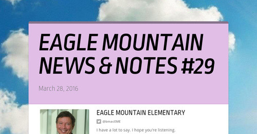 EAGLE MOUNTAIN NEWS & NOTES #29