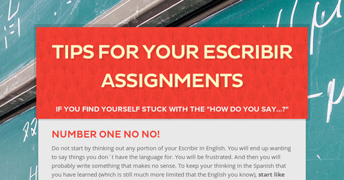 Tips for your Escribir Assignments