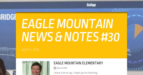 EAGLE MOUNTAIN NEWS & NOTES #30