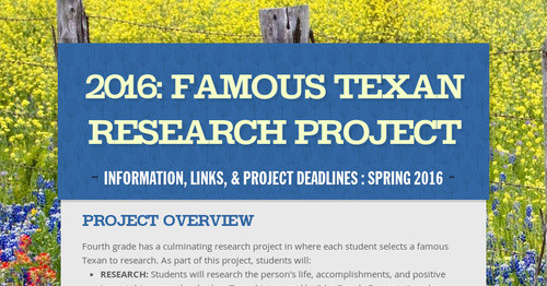 2016: Famous Texan Research Project