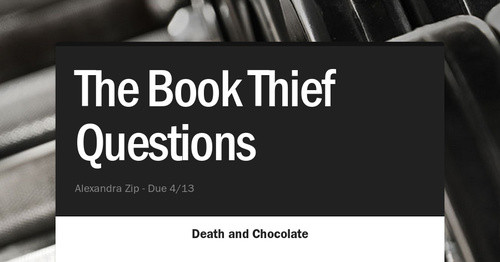 question 1 book thief The question and answer sections of our study guides are a great resource to ask questions, find answers, and discuss literature home the book thief q & a ask a question and get answers from your fellow students and educators.