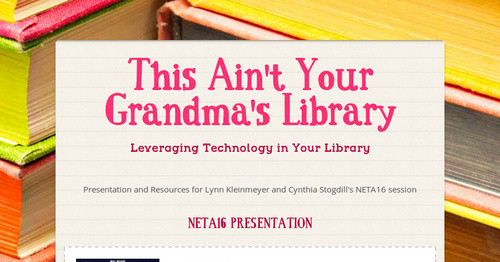This Ain't Your Grandma's Library