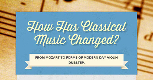 How Has Classical Music Changed?