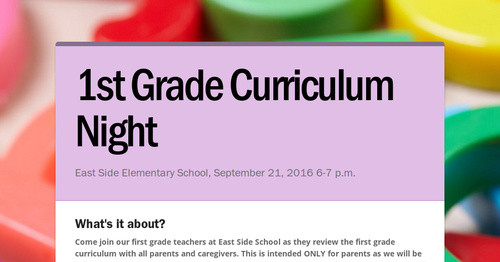 1st Grade Curriculum Night