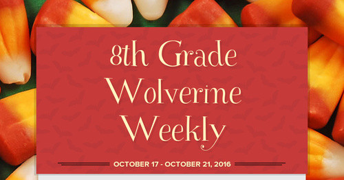 8th Grade Wolverine Weekly