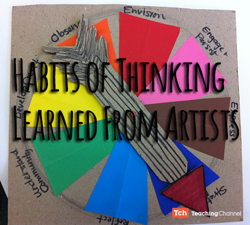 Habits of Thinking Learned from Artists