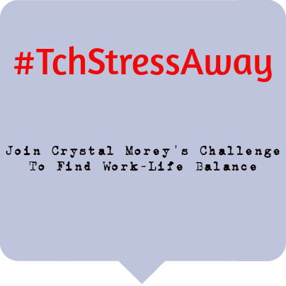 #TchStressAway: Finding Balance Together