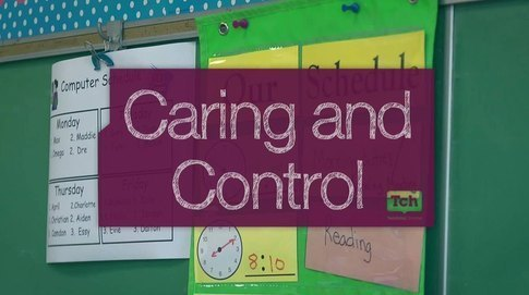 Caring and Control Create a Safe, Positive Classroom