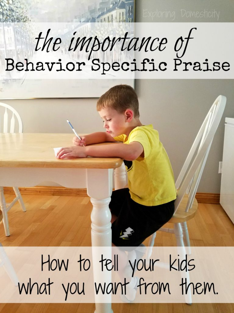 Behavior Specific Praise: How to tell your kids what you want. ⋆ Exploring Domesticity