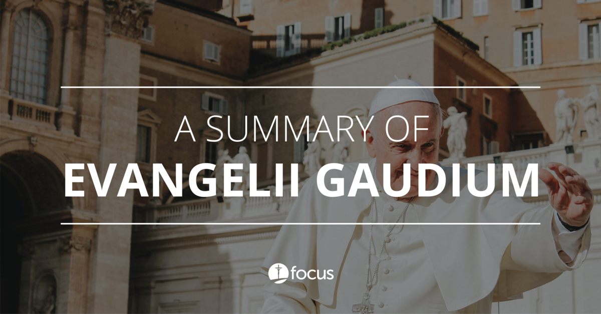 A Summary of Evangelii Gaudium (Joy of the Gospel): Pope Francis' First Apostolic Exhortation