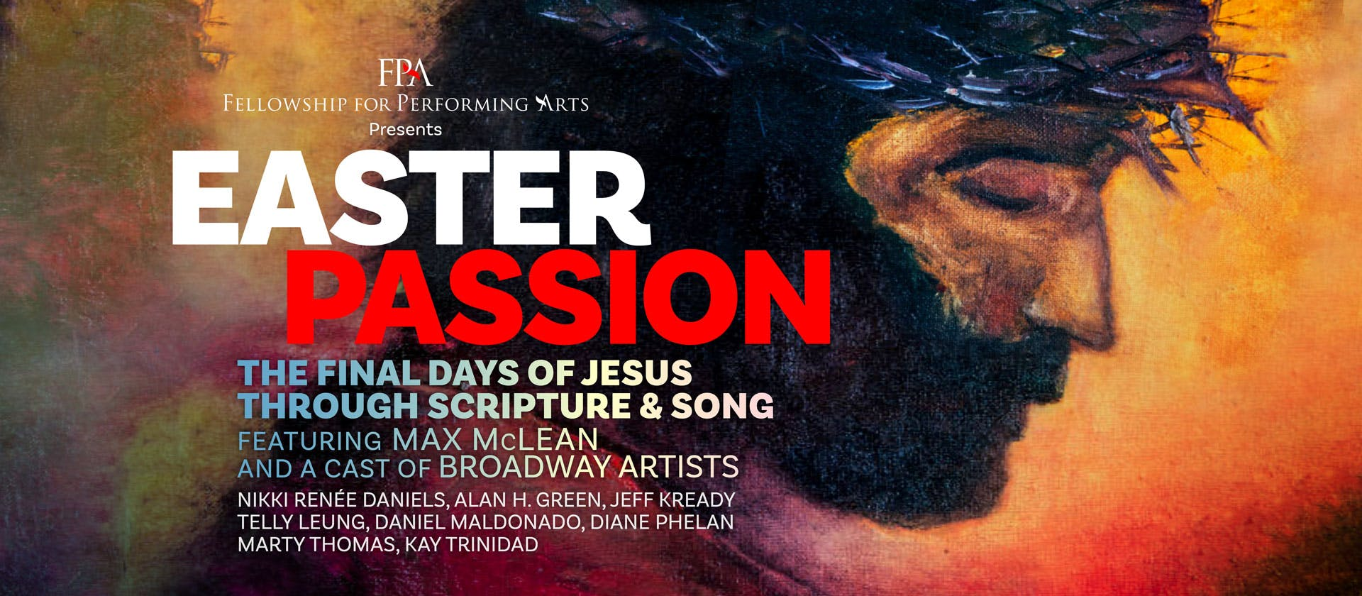 Easter Passion - Fellowship for Performing Arts