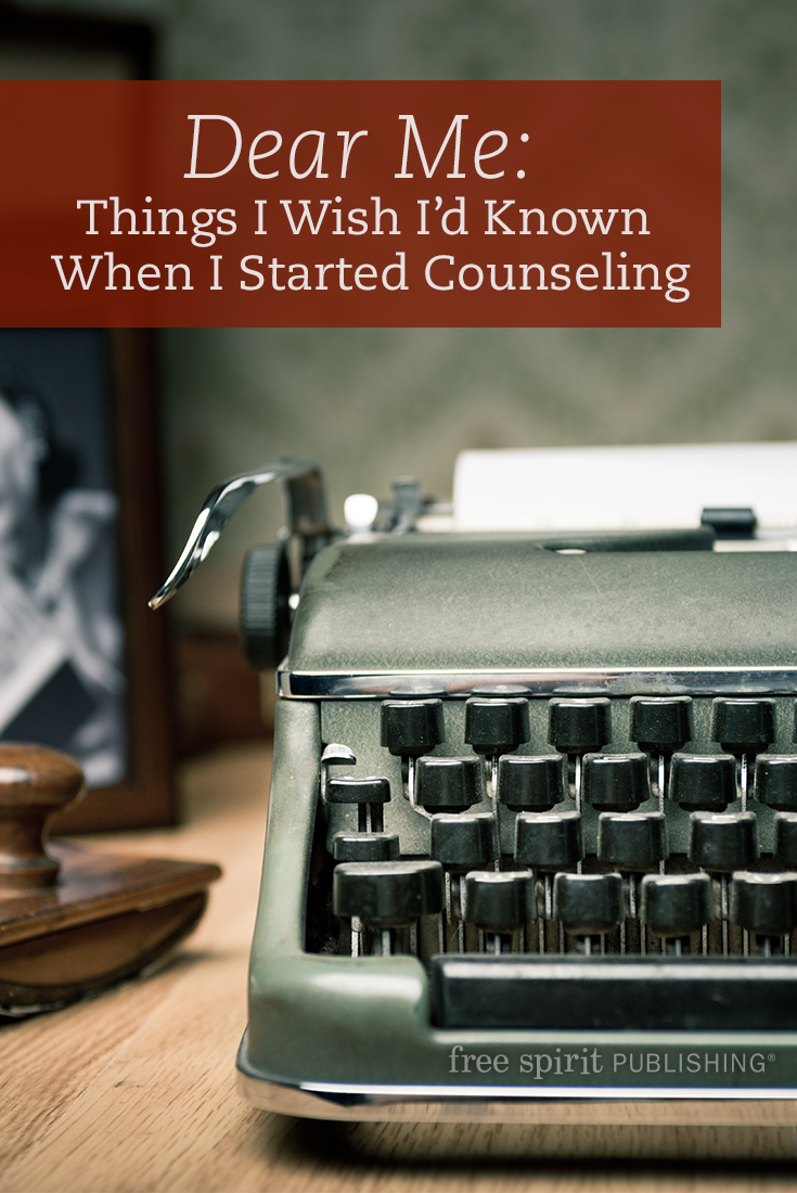 Dear Me: Things I Wish I'd Known When I Started Counseling
