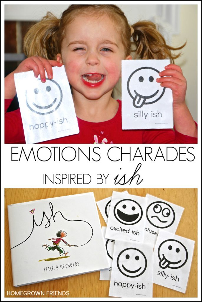 Emotions Charades Inspired by Ish - Homegrown Friends