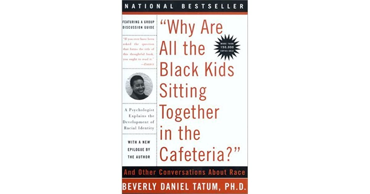 """Why Are All The Black Kids Sitting Together in the Cafeteria?"""