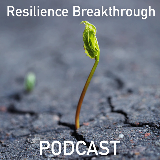 The Resilience Breakthrough Podcast - Christian Moore