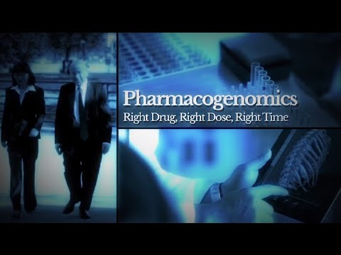 Advancing the Science - Pharmacogenomics