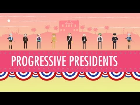 Progressive Presidents: Crash Course US History #29