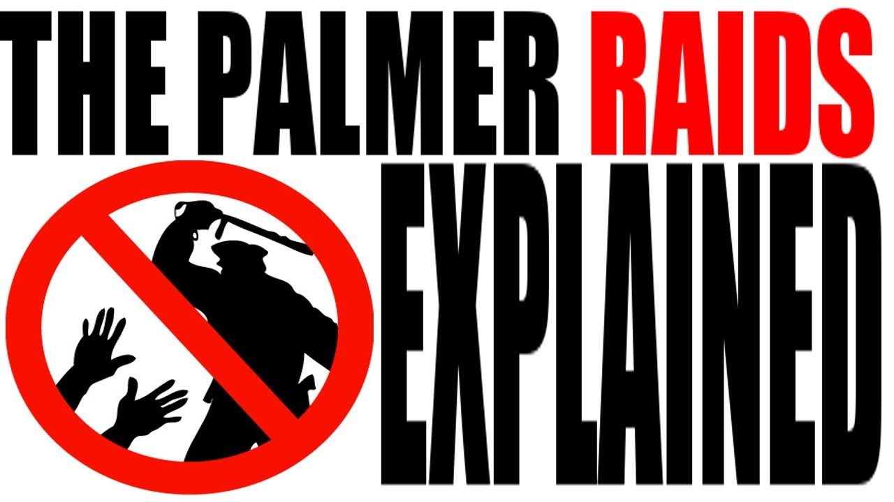 The Palmer Raids Explained: US History Review